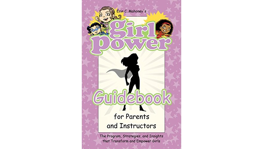 Girl Power Guidebook   for Parents & Instructors