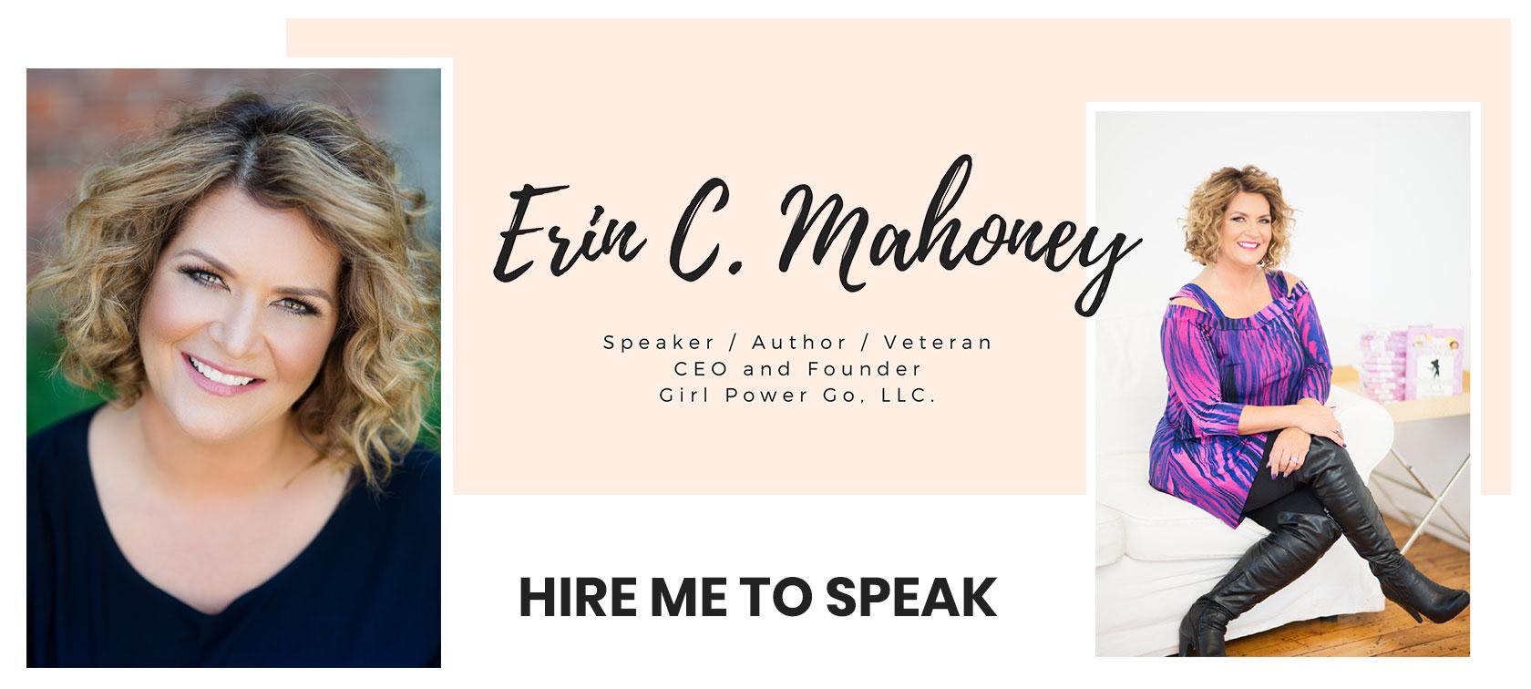 Erin Mahoney speaker author veteran - hire to speak in presentations